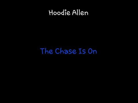 The Chase Is On by Hoodie Allen 1 Hour
