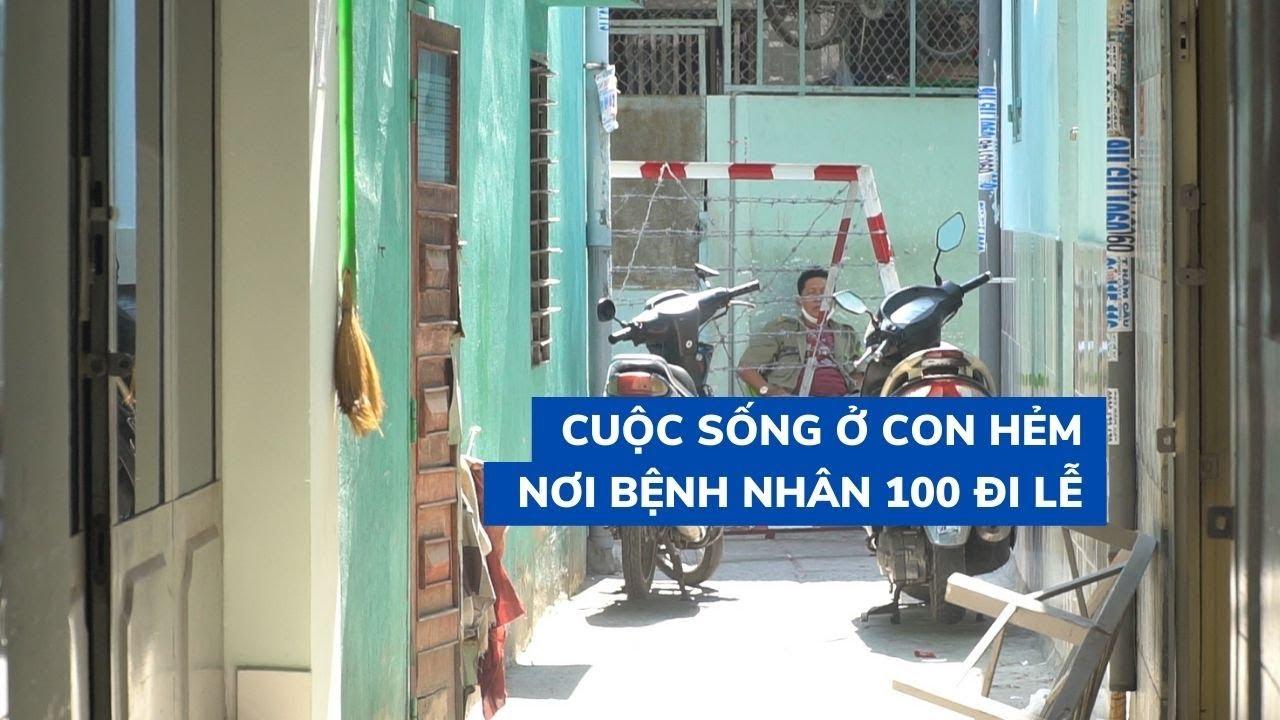 Cuộc sống ở con hẻm quận 8 gần nơi bệnh nhân thứ 100 thường đi lễ