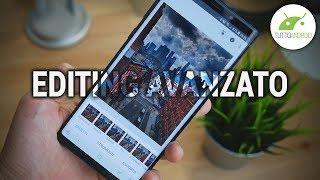 FOTO STUPENDE CON LO SMARTPHONE | Puntata 5, EDITING AVANZATO (2a parte) | ITA | TuttoAndroid