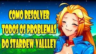Como resolver TODOS os problemas do jogo Stardew Valley