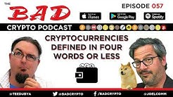 Cryptocurrencies Defined in Four Words or Less