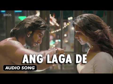 Ang Laga De | Full Audio Song | Goliyon Ki Raasleela Ram-leela