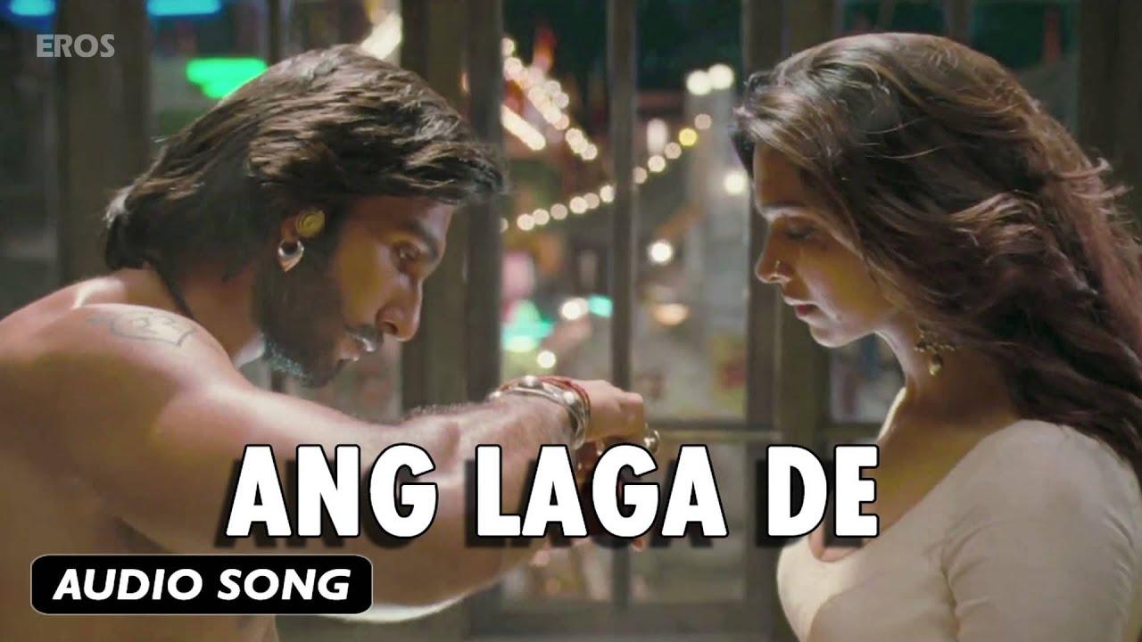 Download Ang Laga De | Full Audio Song | Goliyon Ki Raasleela Ram-leela