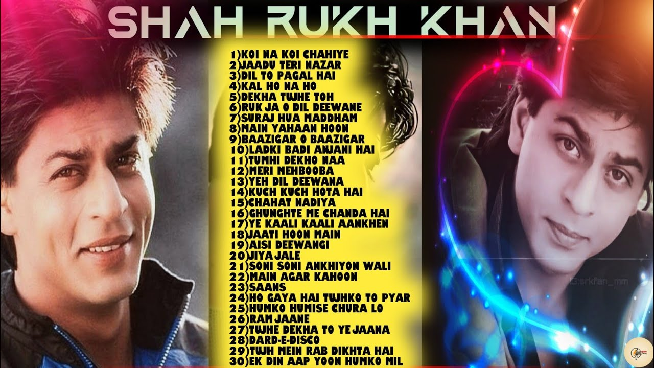Download Srk Hit songs|Best collection|Shah Rukh Khan|Bollywood Music