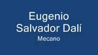 Eugenio Salvador Dali - Mecano