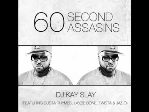 60 Second Assassin's. DJ Kay Slay Ft. Busta Rhymes, Layzie Bone, Twista, & Jaz-O