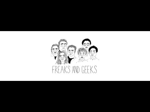 Freaks and Geeks All Deleted s