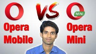 Opera Mobile vs Opera Mini | Why Opera Mini is Fastest Web Browser