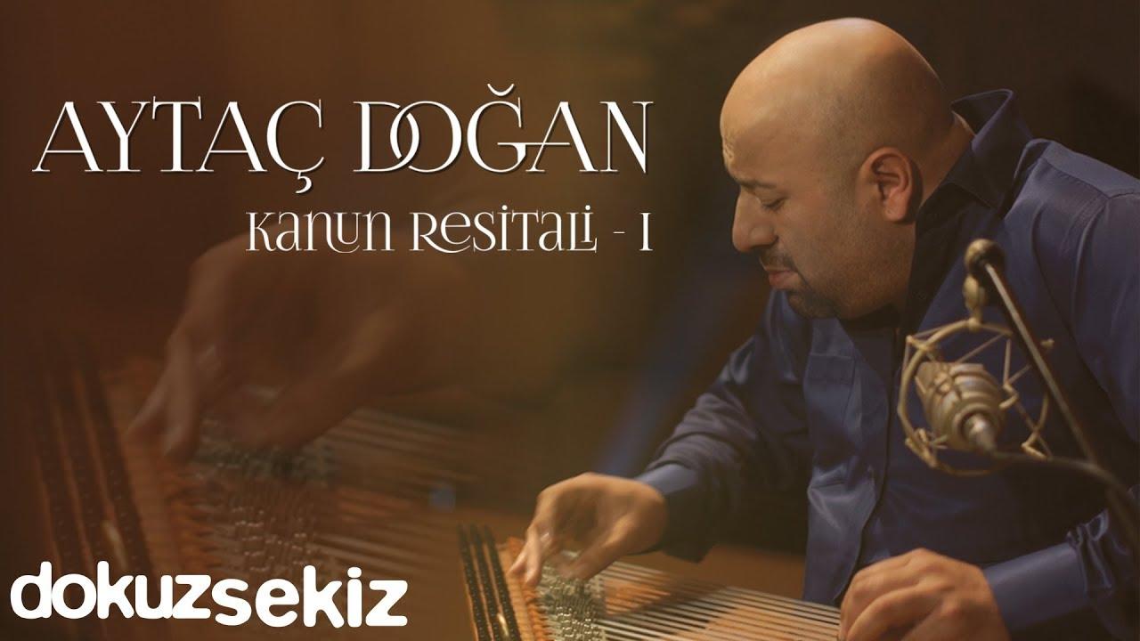 Download Aytaç Doğan - Kanun Resitali 1 (Full Albüm Video)