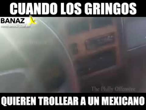 Cuando un gringo se quiere chingar a un mexicano