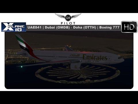 [X-Plane] UAE841 |  Dubai (OMDB) ✈️ Doha (OTHH) | Boeing 777-200