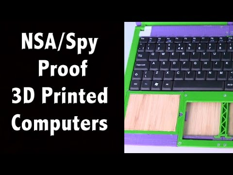 NSA / Spy-Proof 3D Printed Computers - Off Grid Living