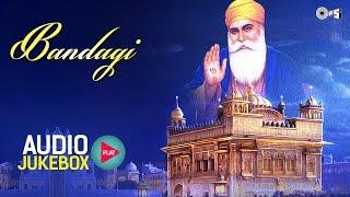 Bandagi by Bhai Harbans Singhji Jagadhari Wale | Guru Nanak Devji Songs Non Stop