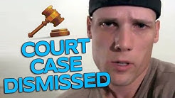 Misdemeanor Court Case Dismissed!