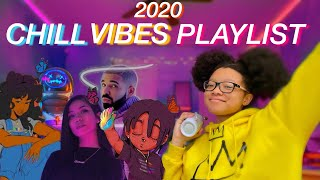 My 2020 chill vibes playlist *songs to ...