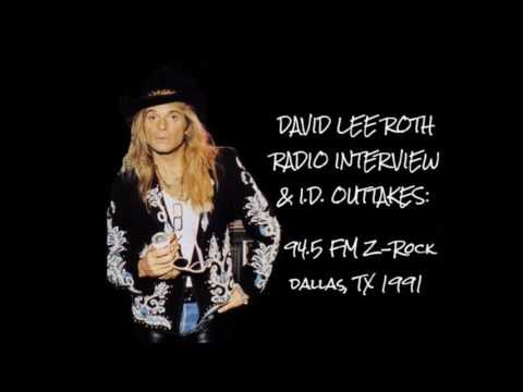 David Lee Roth 1991 Radio Interview/I.D. Outtakes Dallas