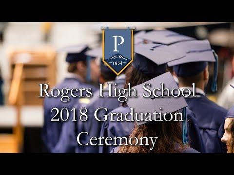 Rogers High School Graduation 2018