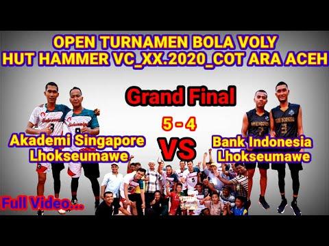 GRAND FINAL _AKADEMI SINGAPORE  VS BANK INDONESIA 5_4 | OPEN TURNAMEN HUT HAMMER VC_XX.2020 COT ARA.