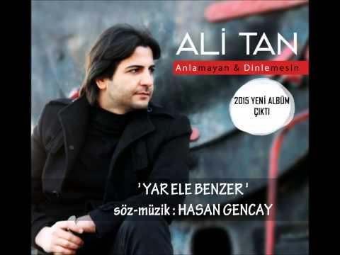 Ali Tan - Yar Ele Benzer [ © 2016 İber Prodüksiyon ]