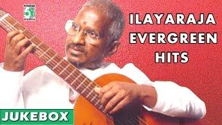 Ilayaraja Evergreen Hits | Ilayaraja Super Hit Songs