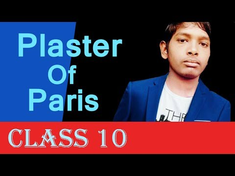 Plaster of Paris Class 10 By Nitish