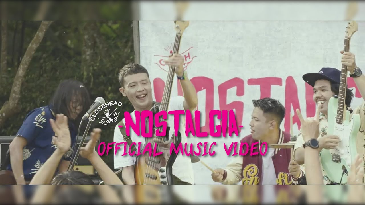 Closehead - Nostalgia [Official Music Video]