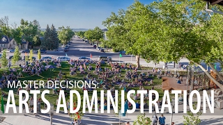 Master Decisions: Arts Administration
