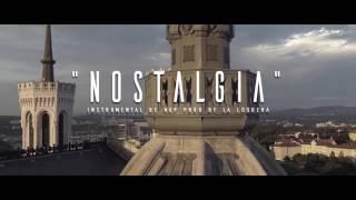 NOSTALGIA - INSTRUMENTAL DE RAP (PROD BY LA LOQUERA 2017)