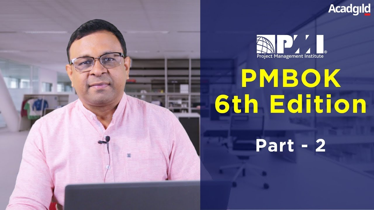 Pmp Training Video 6th Edition Part 2 Pmbok 6th Edition 2018 Pmp