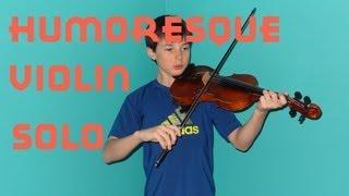 Suzuki Violin : Humoresque Solo On The Violin | Violin Studios