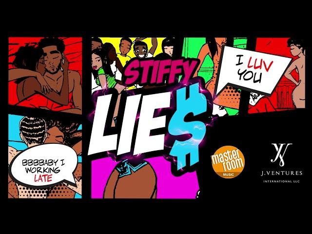 Stiffy - Lies