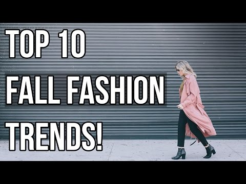 Fall Fridays I Top 10 Fall Fashion Trends!