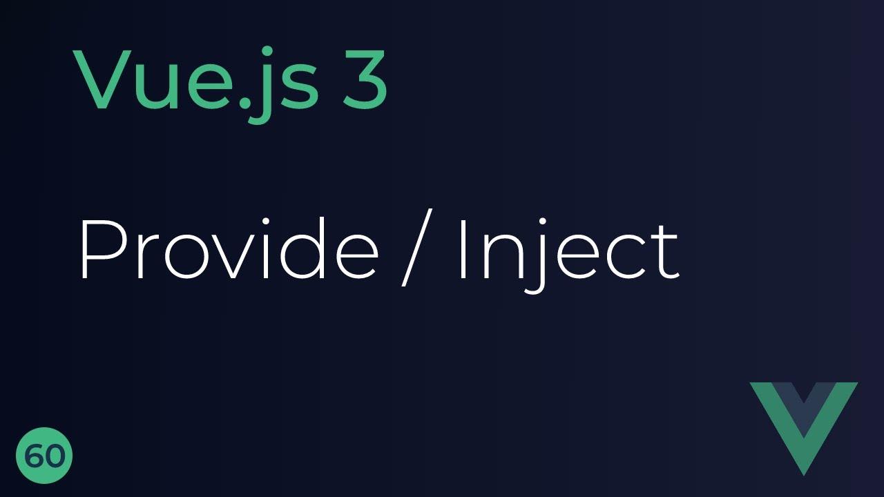 Vue JS 3 Tutorial - Replacing Provide/Inject