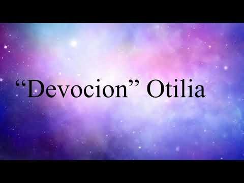 Otilia -Devocion (Lyrics video)
