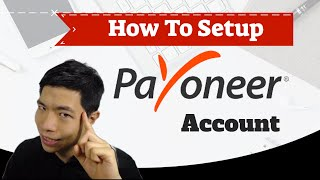 How To Setup Your Payoneer Account (USA Virtual Account For No…