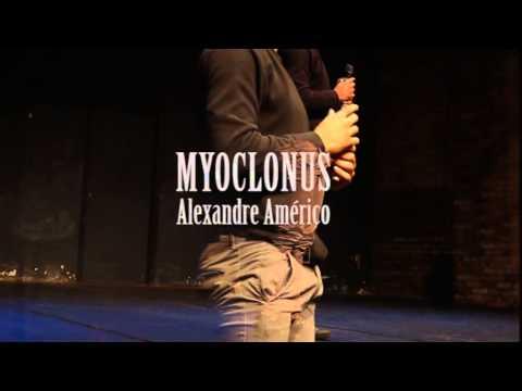 MYOCLONUS - Alexandre Américo (COMPILAÇÃO)