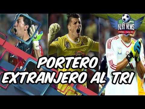 PORTERO NATURALIZADO AL TRI | 75 MILLONES POR LAINEZ | SUPERDRAFT MLS | FÁBREGAS AL MÓNACO