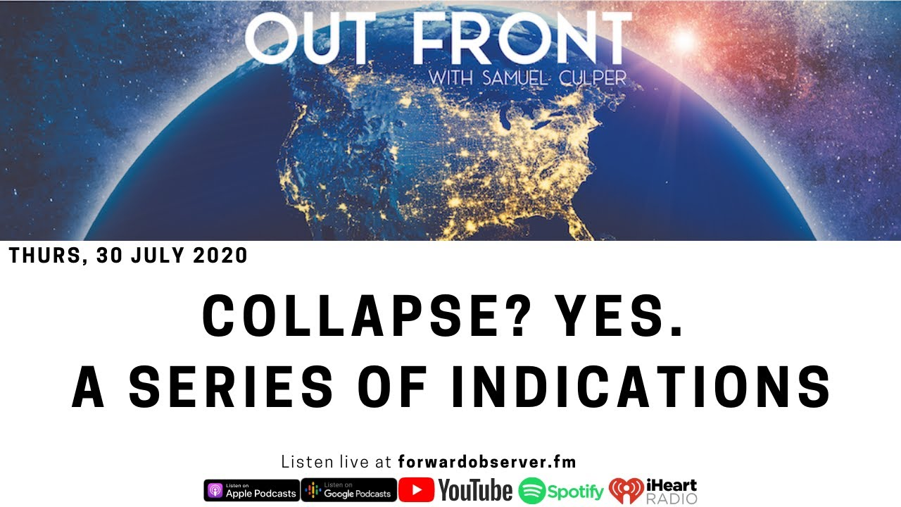OUT FRONT: Collapse? Yes. Here Are the Indicators