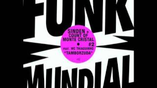 "Sinden ""Tamborzuda Rave"" (New World Mix)"