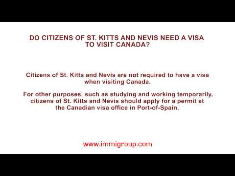 Do citizens of St. Kitts and Nevis need a visa to visit Canada?