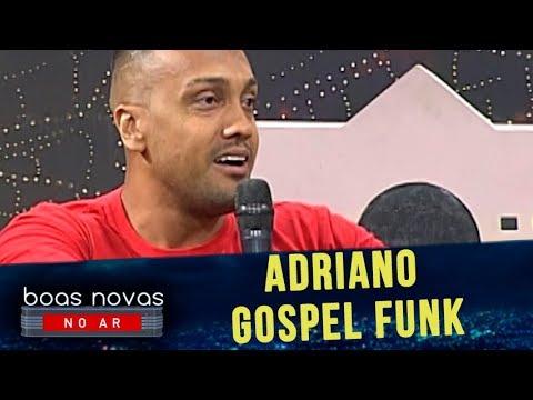 Boas Novas no AR   Adriano Gospel Funk