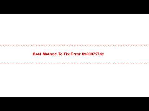 Best Method To Fix Error 0x8007274c
