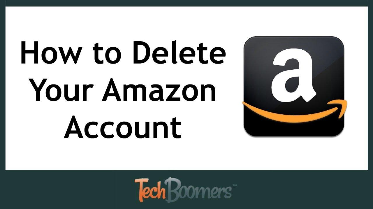 How to Permanently Delete Your Amazon Account
