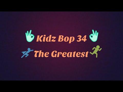 Kidz Bop 34-The Greatest Lyrics