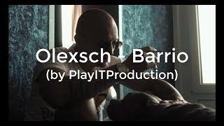 OLEXESH - Barrio (lyrics)