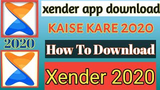 Download How To Download Xender For Mobile || Xender App Download Kaise Kare || Xender App Download 2020 ||
