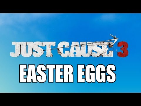 Just Cause 3 All Easter Eggs