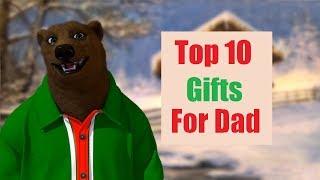 Top 10 Gifts for Dad (Plus Bonus Stocking Stuffers)