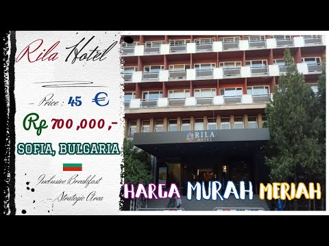 HOTEL MURAH di EROPA - RILA Hotel in Sofia, Bulgaria  |TRAVELLER REVIEWS