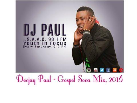 Dj Paul - Gospel Soca Mix Vol 3 Mixtape, 2016.